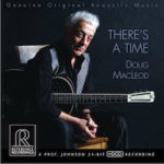 Audiophile Album: Doug Macleod - There's a Time