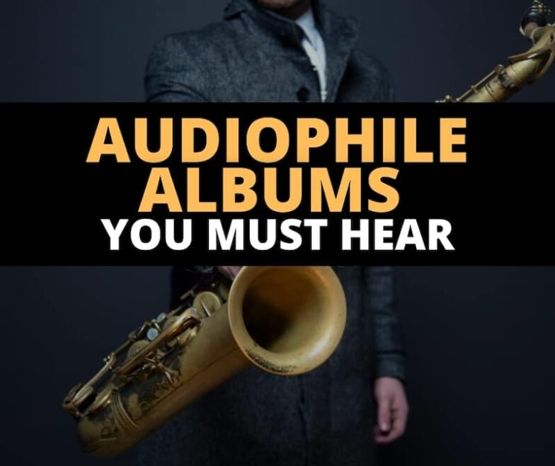 audiophile albums you must hear