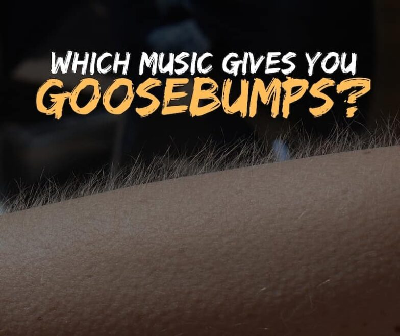 which music gives goosebumps - music is emotion