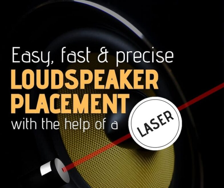Easy, fast, exact and precise loudspeaker placement with the help of a laser