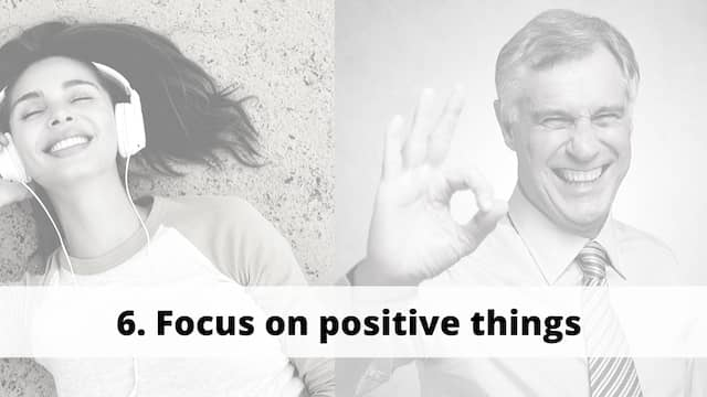 focus on positive things